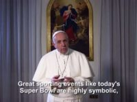 Move Over Lady Gaga: Pope Francis Gives Super Bowl Message Of Peace