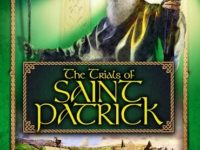 Experience The Trials Of Saint Patrick