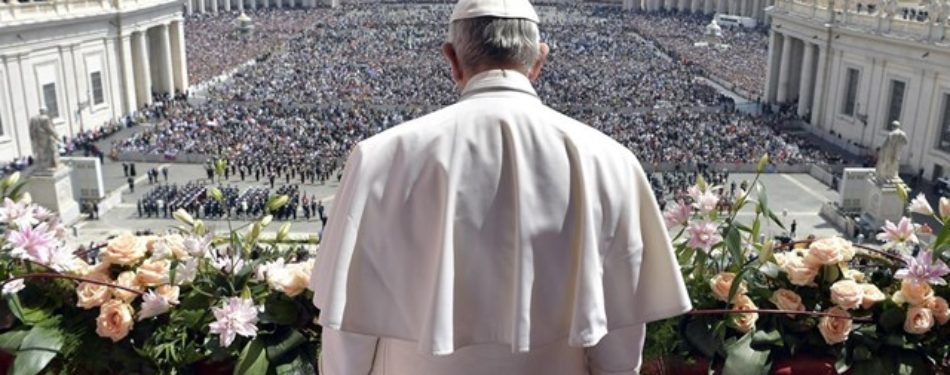 """Pope Francis' Easter Message """"May Jesus, Who Vanquished The Darkness Of Sin And Death, Grant Peace To Our Days."""""""